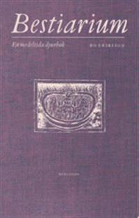 Bestiarium : en medeltida djurbok