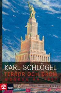 Terror och dröm - Moskva år 1937