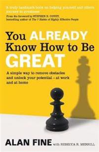 You already know how to be great - a simple way to remove interference and