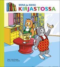 Miina ja Manu kirjastossa (selkokirja)