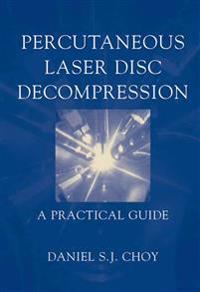 Percutaneous Laser Disc Decompression