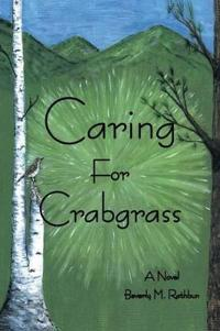 Caring for Crabgrass