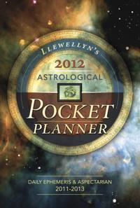 Llewellyn's 2012 Astrological Pocket Planner: Daily Ephemeris & Aspectarian 2011-2013