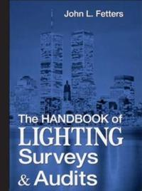 The Handbook of Lighting Surveys & Audits