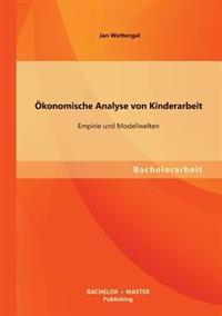 Okonomische Analyse Von Kinderarbeit