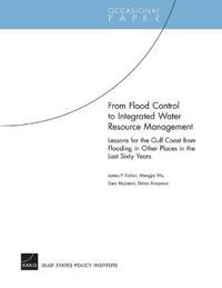 From Flood Control to Integrated Water Resource Management