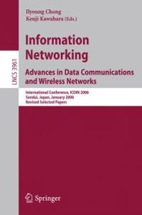 Information Networking Advances in Data Communications and Wireless Networks