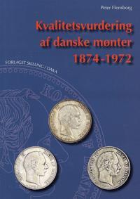 Kvalitetsvurdering af danske mønter 1874-1972