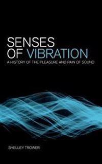 Senses of Vibration
