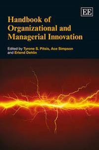 Handbook of Organizational and Managerial Innovation