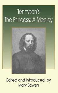 Tennyson's the Princess