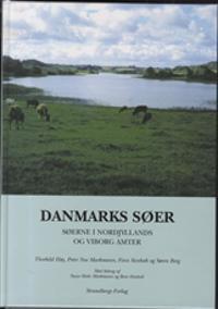 Danmarks søer-Søerne i Nordjyllands og Viborg Amter