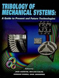 TRIBOLOGY OF MECHANICAL SYSTEMS (802094)