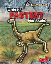 World's Fastest Dinosaurs