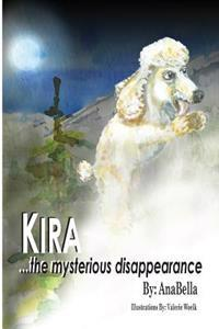 Kira...the Mysterious Disappearance