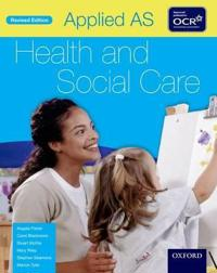Applied AS HealthSocial Care Student Book for OCR