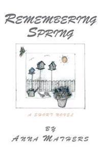 Remembering Spring