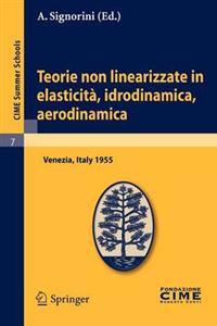Teorie Non Linearizzate in Elasticit , Idrodinamica E Aerodinamica