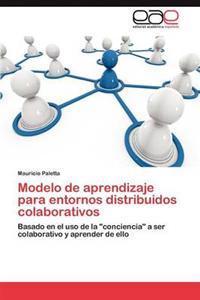 Modelo de Aprendizaje Para Entornos Distribuidos Colaborativos