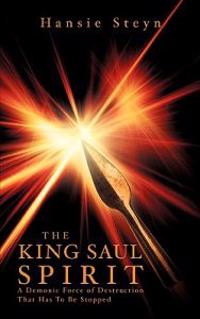 The King Saul Spirit