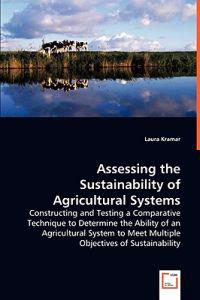 Assessing the Sustainability of Agricultural Systems