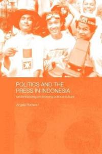 Politics and the Press in Indonesia