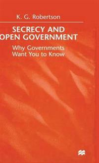 Secrecy and Open Government