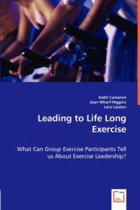 Leading to Life Long Exercise