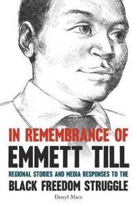 In Remembrance of Emmett Till