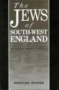 The Jews Of South West England