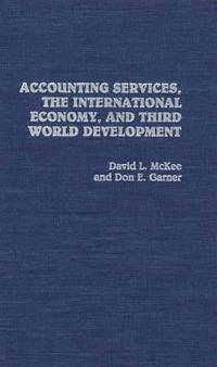 Accounting Services, the International Economy, and Third World Development