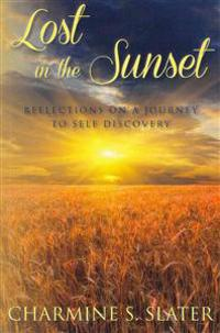 Lost in the Sunset: Reflections on a Journey to Self Discovery