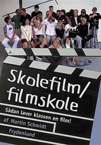 Skolefilm/filmskole