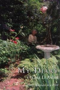 My Diary: & Dray Khmara as a Poet