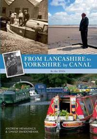 From Lancashire to Yorkshire by Canal