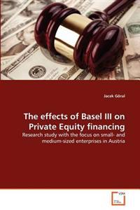 The Effects of Basel III on Private Equity Financing