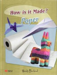 How are They Made? Paper Macmillan Library