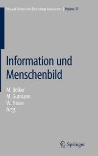 Information Und Menschenbild