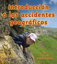 Introduccion a los Accidentes Geograficos / Introducing Landforms