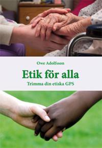 Etik för alla : trimma din etiska GPS