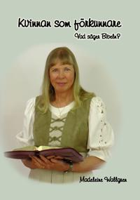 Kvinnan som förkunnare - vad säger Bibeln?