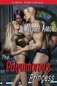 The Polyamorous Princess