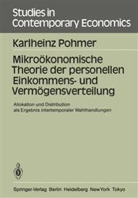 Mikrookonomische Theorie Der Personellen Einkommens- Und Vermogensverteilung