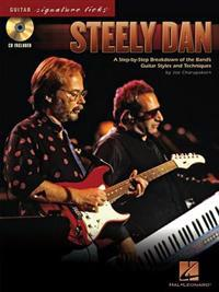 Steely Dan: A Step-By-Step Breakdown of the Band's Guitar Styles and Techniques [With CD (Audio)]