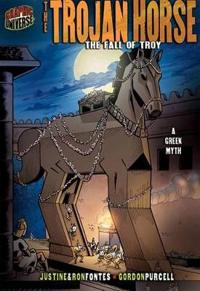 The Trojan Horse: The Fall of Troy [A Greek Myth]