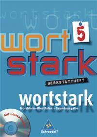 wortstark 5. Werkstattheft mit CD-ROM. Hauptschule. Nordrhein-Westfalen
