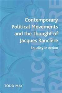 Contemporary Political Movements and the Thought of Jacques Rancière
