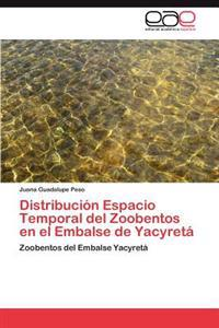 Distribucion Espacio Temporal del Zoobentos En El Embalse de Yacyreta
