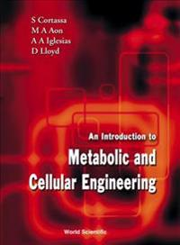 An Introduction to Metabolic and Cellular Engineering