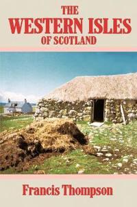 The Western Isles of Scotland